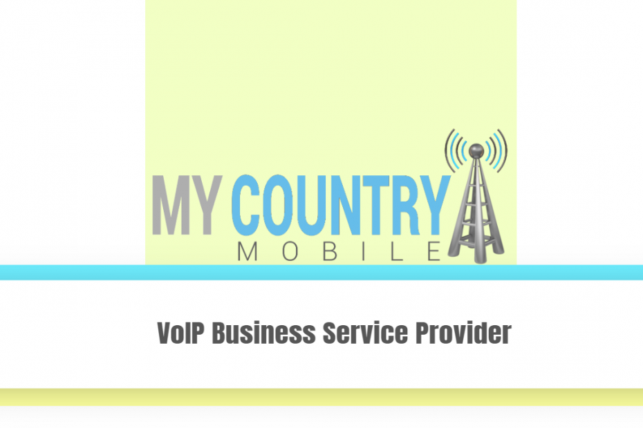 VoIP Business Service Provider - My Country Mobile