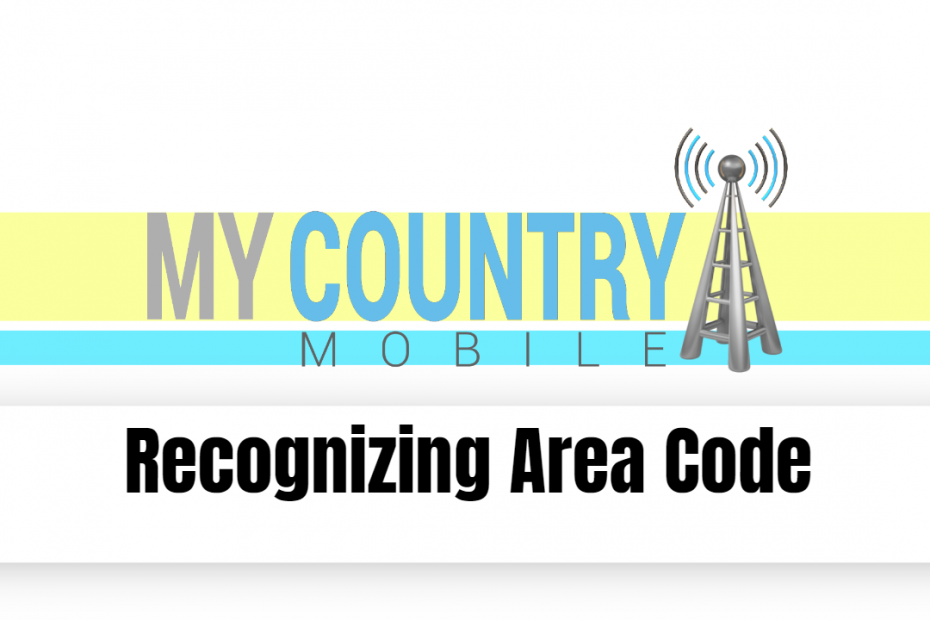 Recognizing Area Code - My Country Mobile
