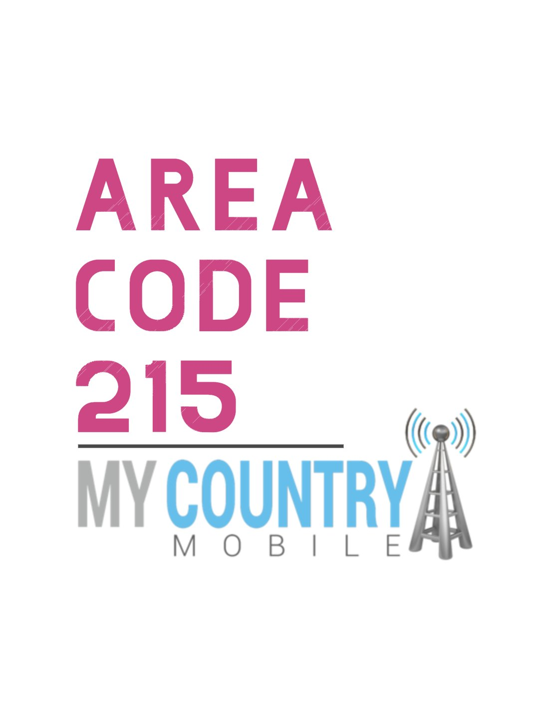 215 Area Code - My Country Mobile