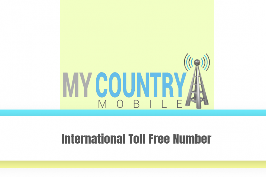International Toll Free Number - My Country Mobile