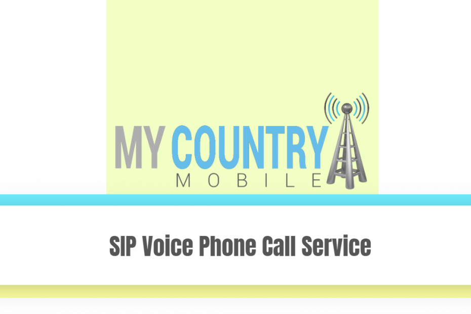 SIP Voice Phone Call Service - My Country Mobile
