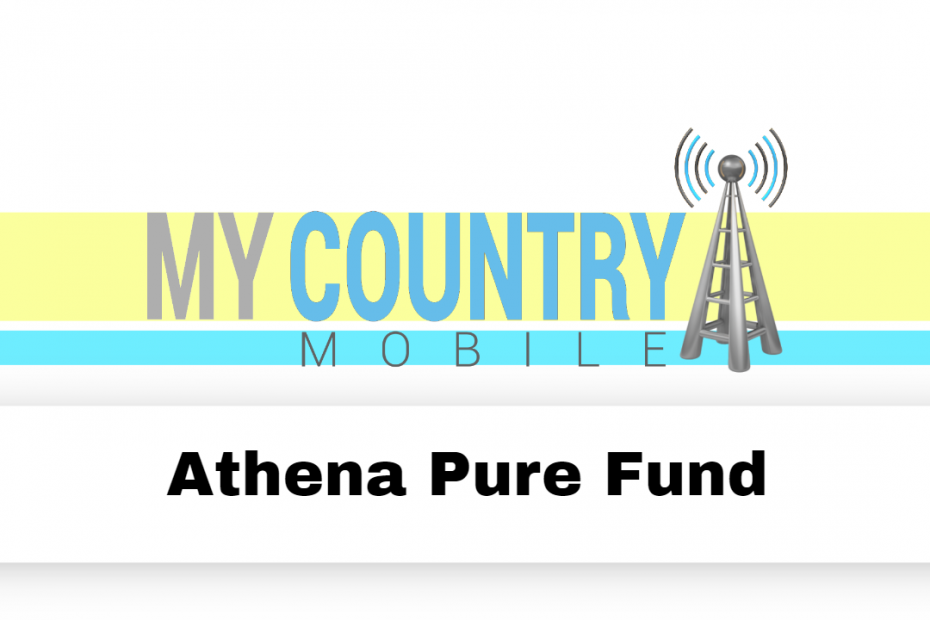 Athena Pure Fund - My Country Mobile