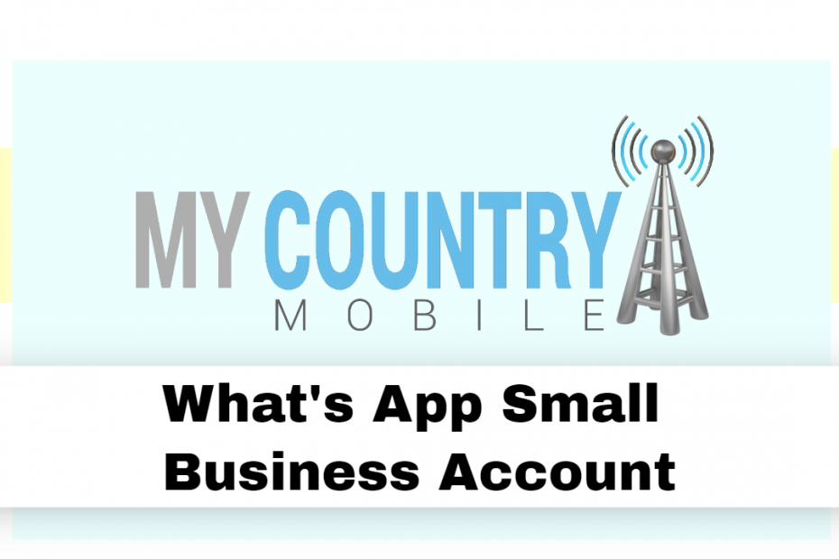 Whats App Small Business Account - My Country Mobile